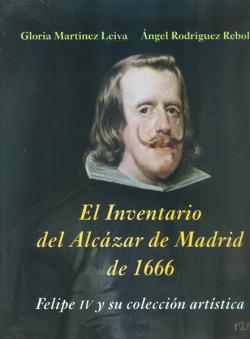 El inventario del Alcázar de Madrid de 1666