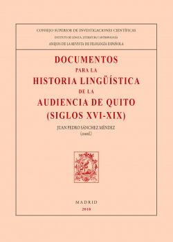 DOCUMENTOS PARA LA HISTORIA LINGÜÍSTICA DE LA AUDIENCIA DE QUITO
