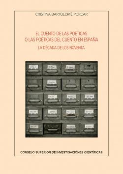 El cuento de las poéticas o las poéticas del cuento en España : l