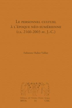 Le personnel cultuel à l'époque néo-sumérienne (ca. 2160-2003 av. J.-C.)