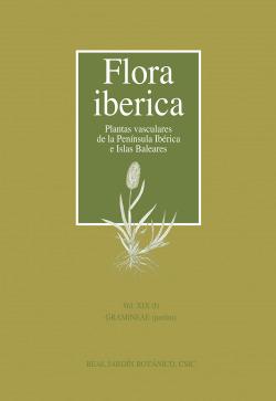 Flora ibérica. Vol. XIX (I), Gramineae (partim)