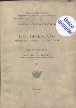 Fiel Desengaño (II).