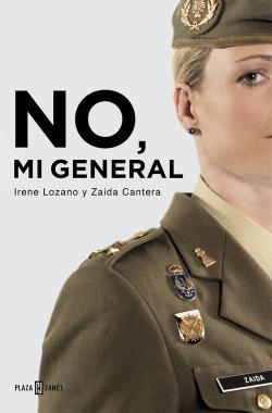 No, mi general