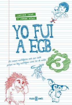 YO FUI A LA EGB 3