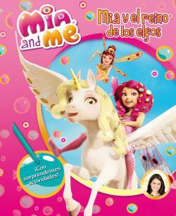 Mia y el reino de los elfos