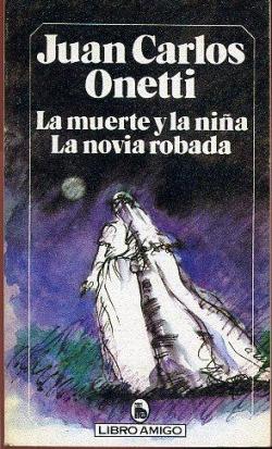 LA MUERTE Y LA NIÑA, LA NOVIA ROBADA