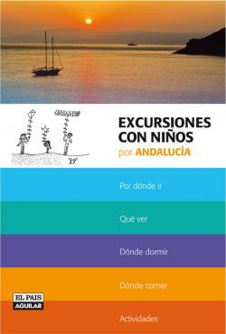 Excursiones con niños por Andalucía