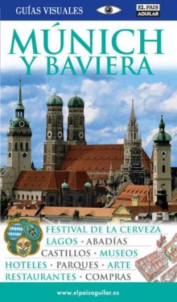 Múnich y Baviera