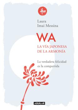 WA. La vía japonesa de la armonía