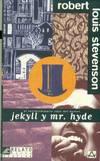 El extraordinario caso del doctor Jekill y Mr. Hyde