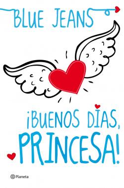 Buenos días, Princesa!