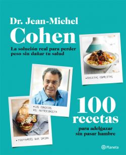 100 recetas para adelgazar sin pasar hambre