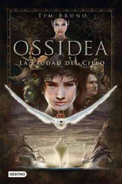 OSSIDEA 1. LA CIUDAD DEL CIELO