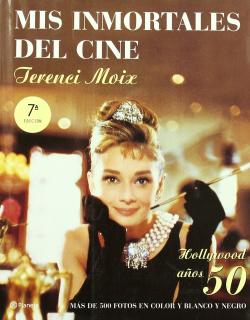 Mis inmortales del cine. Hollywood años 50