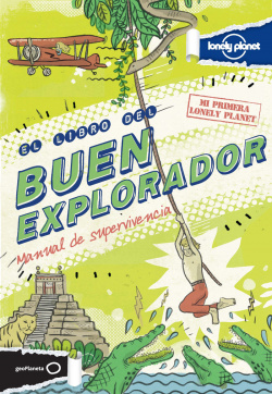 El libro del buen explorador. Manual de supervivencia