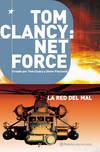 Tom Clancy Net Force 3. La red del mal