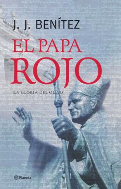 El Papa rojo (La gloria del olivo)