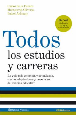 Todos los estudios y carreras (edición 2007 actualizada)