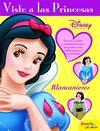 Viste a las princesas. Blancanieves