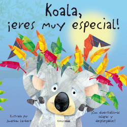 Koala, íeres muy especial!