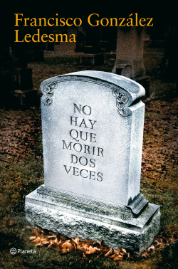 No hay que morir dos veces
