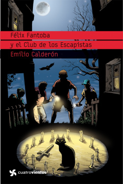 Félix Fantoba y el Club de los Escapistas