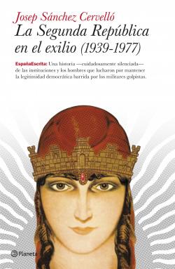 La Segunda República en el exilio (1939-1977)