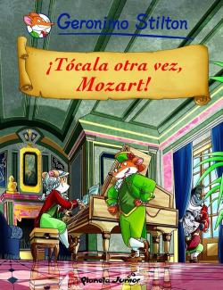 íTócala otra vez, Mozart!