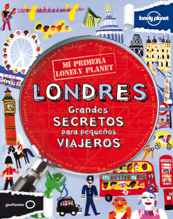 Mi primera Lonely Planet. Londres