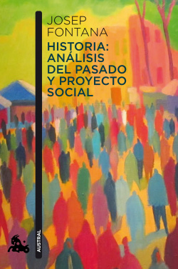 Historia:analisis del pasado y proyecto social