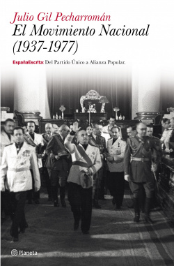 El movimiento nacional (1937-1977)