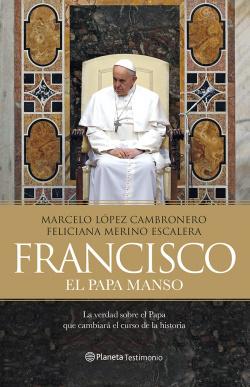 Francisco, el Papa Manso