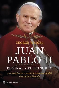 Juán Pablo II el final y el principio