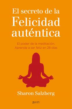 El secreto de la felicidad autentica