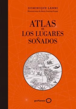 ATLAS DE LOS PAISES SOÑADOS