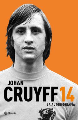 Johan Cruyff. La autobiografía
