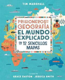 Prisioneros de la geografía