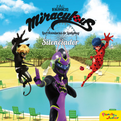 Miraculous. Las aventuras de Ladybug. Silenciador