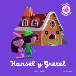 Hansel y Gretel. Cuento con texturas