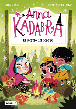 Anna Kadabra 7. El secreto del bosque
