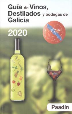 GUÍA DE VINOS, DESTILADOS Y BODEGAS DE GALICIA 2020