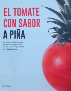 El tomate con sabor a piña