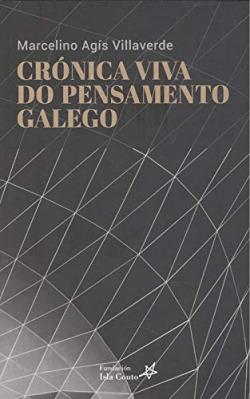 Crónica viva do pensamento galego