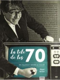 LA TELE DE LOS 70 DEL BLANCO Y NEGRO AL COLOR
