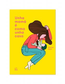 Unha mamá é coma unha casa