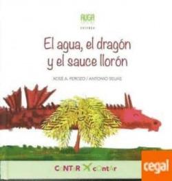 El agua, el dragón y el sauce llorón
