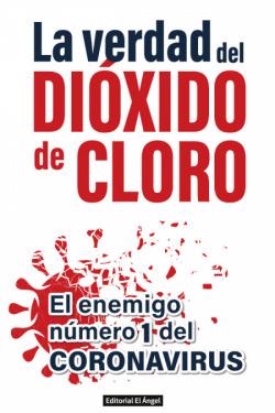 La verdad del dióxido de cloro