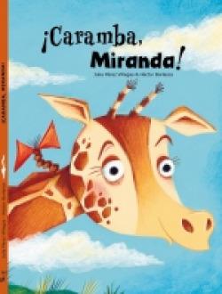 ¡Caramba, Miranda!