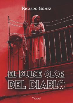 EL DULCE OLOR DEL DIABLO
