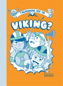 T'agradaria ser un viking?